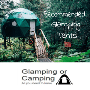 recommended glamping tents